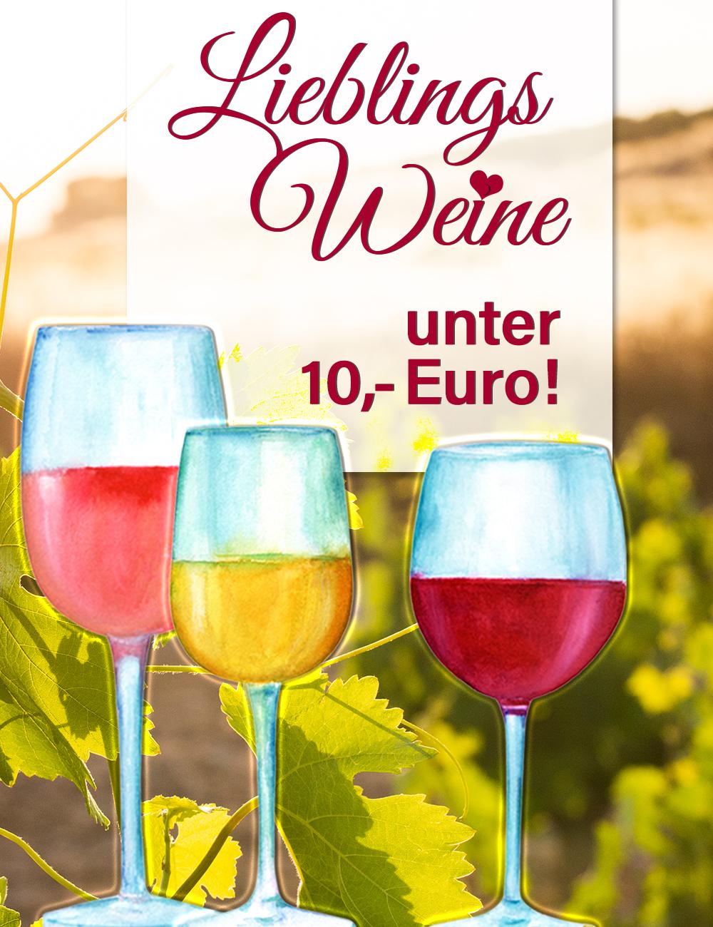 Lieblingsweine unter 10 Euro
