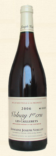 "Joseph Voillot, Volnay 1er Cru ""Les Caillerets"", rouge 2006"